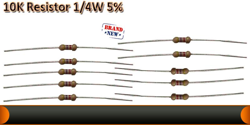 1/4W   5% resistor   10K